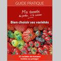 Guide pratique : mes tomates, du jardin...à la cuisine