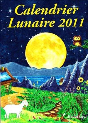 Choisir un livre pour le jardinage lunaire 2011 for Calandrier lunaire pour le jardin