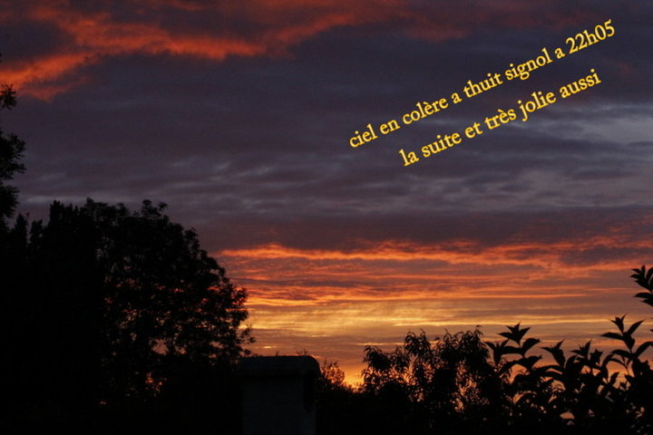 Thuit signol a 22h05 ciel en colère
