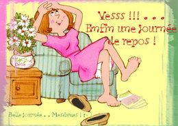Journée relax pour nous . . .