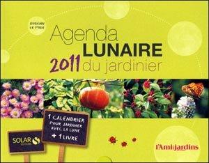 Agenda lunaire 2011 du jardinier - Solar