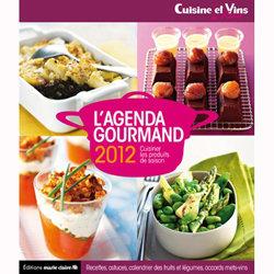 L'agenda gourmand Cuisine et vins de France 2012