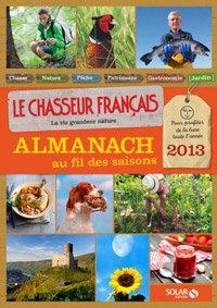 L'almanach Au fil des saisons du Chasseur Français 2013